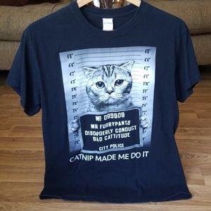 """Catnip made me do it"" Tshirt"